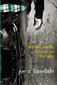 All the Earth, Thrown to the Sky (English Edition)