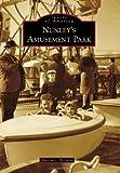 Nunley's Amusement Park, Marisa L. Berman, 0738598224