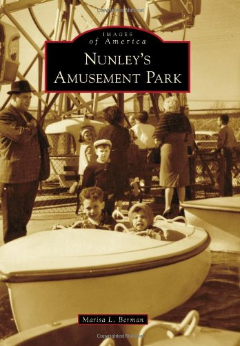 Nunley's Amusement Park (Images of America)