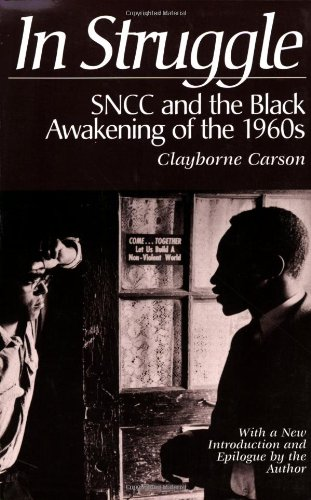 Books : In Struggle : SNCC and the Black Awakening of the 1960s