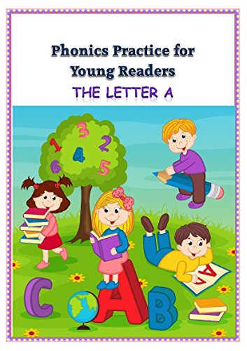 Phonics Practice for Young Readers: Letter A
