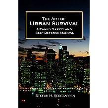 The Art of Urban Survival