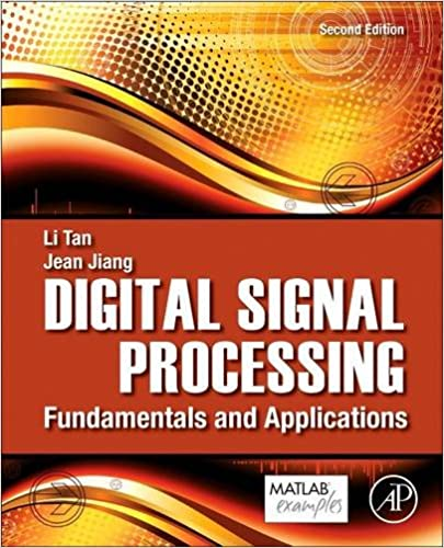 Digital Signal Processing, Second Edition
