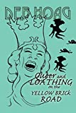 Queer and Loathing on the Yellow Brick Road by Deb Hoag (2012-11-14)