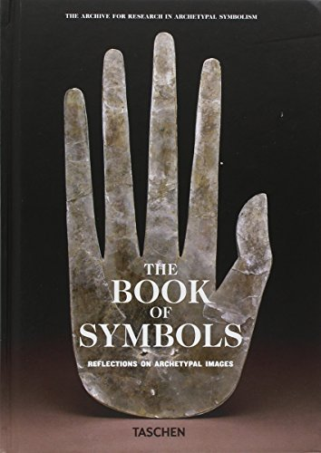 The Book of Symbols: Reflections on Archetypal Images (The Archive for Research in Archetypal Symbolism) by Archive for Research in Archetypal Symbolism - Reflection Symbol For