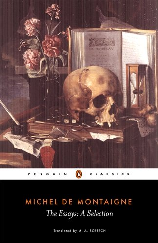 classics essay montaigne penguin selection Essays penguin classics michel de montaigne penguin books, information on michel de montaigne de montaigne and a great selection of similar new.