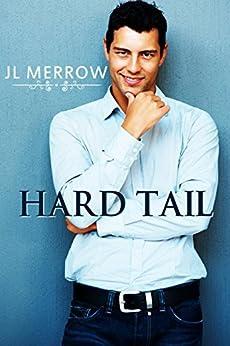 Hard Tail (Southampton Stories Book 2) by [Merrow, JL]