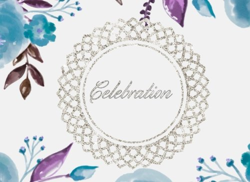 "Celebration: Purple Floral | All Occasions | Guest Book | Message Book | Keepsake | Use For: Guest Houses, B&B's, Birthdays, Graduations, ... and more, 60 formatted pages, 8.25"" x 6"""