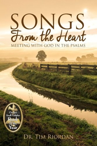 Download Songs From the Heart: Meeting With God in the Psalms pdf