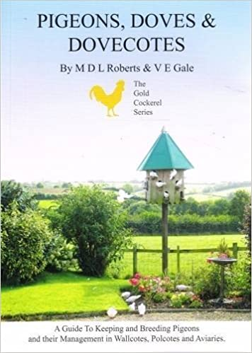 Pigeons, Doves and Dovecotes (Gold Cockerel) by Michael Roberts (2000-06-01)