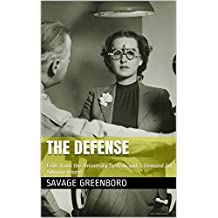 The Defense: Exile from the University System and a Demand for Admonishment