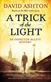 img - for A Trick of the Light: An Inspector McLevy Mystery (Inspector Mclevy Mystery 3) (Mclevy Mysteries) book / textbook / text book