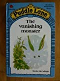The Vanishing Monster (Puddle Lane Reading Program/Stage 1, Book 5) by McCullagh, Sheila (1986) Hardcover