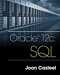 Now you can master the latest version of the fundamental SQL language used in all relational databases today with ORACLE 12C: SQL, 3E. Much more than a study guide, this edition helps you transform a basic knowledge of databases into proficie...