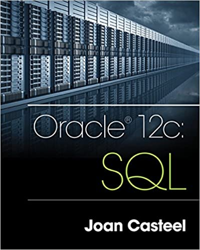 Oracle 12c: SQL 3rd Edition