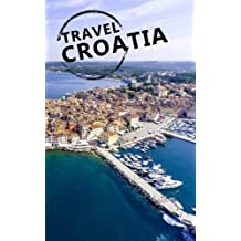 Travel Croatia: Blank Travel Journal, 5 x 8, 108 Lined Pages (Travel Planner & Organizer)