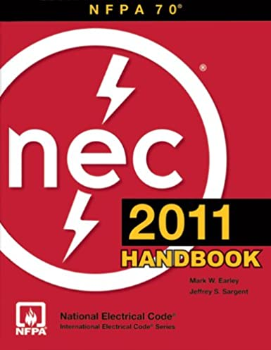 nfpa 70 national electrical code nec handbook 2011 edition rh amazon com National Electric Code Artical 90.3 Electric Motor