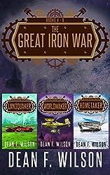 The Great Iron War (Books 4 - 6)