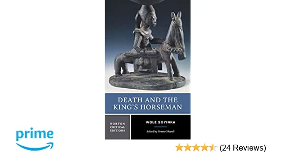 Amazon death and the kings horseman authoritative text amazon death and the kings horseman authoritative text backgrounds and contexts criticism norton 9780393977615 wole soyinka simon gikandi fandeluxe Images