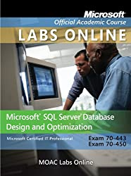 Exam 70-443 and 70-450 Microsoft SQL Server Database Design and Optimization