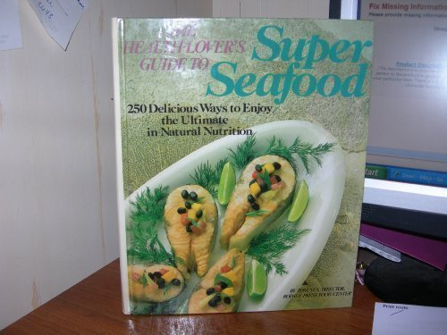 The Health-Lovers Guide to Super Seafood by Tom Ney (1995-02-03)