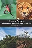 Life Is Good, Jeremy Hance, 1468012509