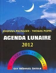 Agenda lunaire 2012 : L'Agenda tout en couleur