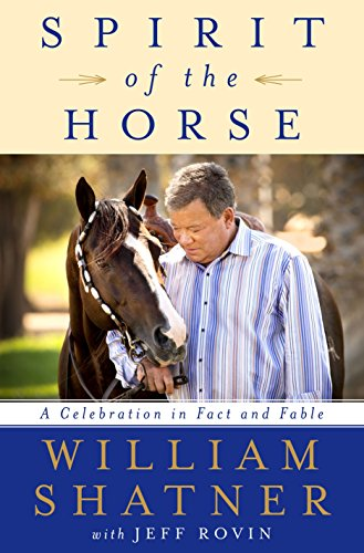 Spirit of the Horse: A Celebration in Fact and Fable by THOMAS DUNNE