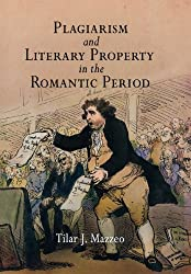 Plagiarism and Literary Property in the Romantic Period (Material Texts)