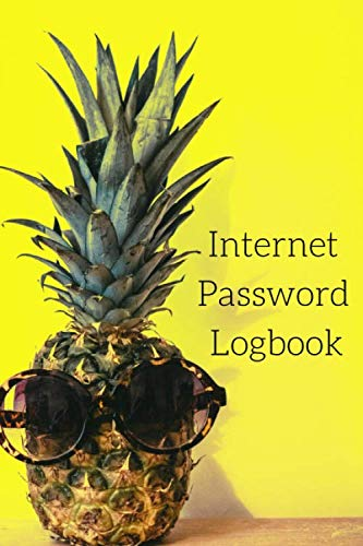 Internet Password Logbook: Notebook to log passwords for websites and memberships, Pineapple ()