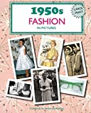 1950s Fashion in Pictures: Large print book for
