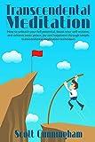 Transcendental Meditation :: Mindfulness techniques,Transcendental Meditation, Meditation workbooks,Mindful meditation, Enlightenment experiences,Meditation ... to meditate for beginners Book 1)