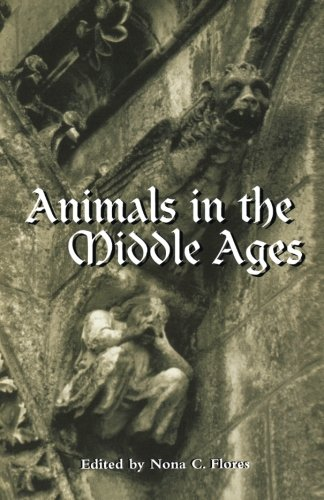 Animals in the Middle Ages (Routledge Medieval Casebooks)