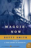Maggie-Now, Betty Smith, 0062120204