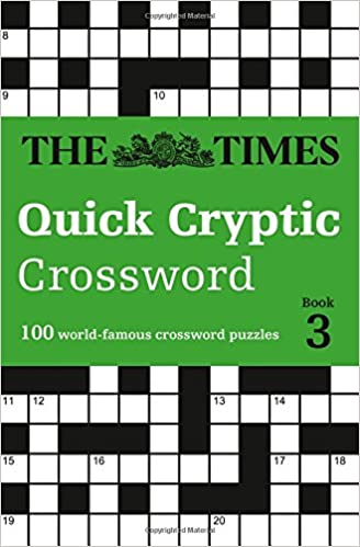 The times quick cryptic crossword book 3 times mind games the times quick cryptic crossword book 3 times mind games amazon the times mind games richard rogan 9780008241285 books negle Images