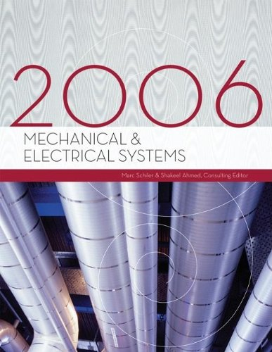Mechanical & Electrical Systems, 2006 Edition
