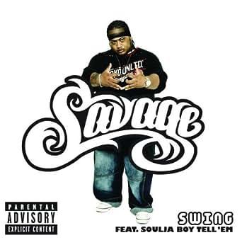 Savage ft. Soulja boy swing download.