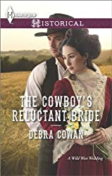 The Cowboy's Reluctant Bride (Harlequin Historical)