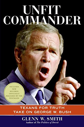 Unfit Commander: Texans for Truth Take on George W. Bush (Party City Canada Careers)