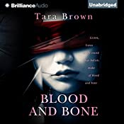 Blood and Bone: Blood and Bone, Book 1 | Tara Brown