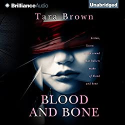 Blood and Bone: Blood and Bone, Book 1