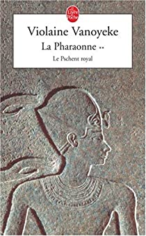 La Pharaonne, tome 2 : Le Pschent royal par Vanoyeke