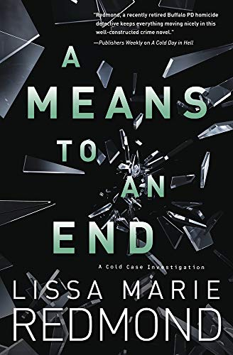 A Means to An End (A Cold Case Investigation Book 3) by [Redmond, Lissa Marie]
