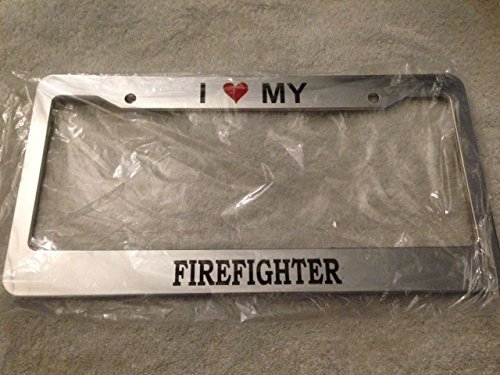 I Love My Firefighter with Heart Image - Automotive Chrome with Red License Plate Frame - Fireman Fire Fighter (Fireman License Plate)