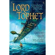 Lord Tophet: A Shadowbridge Novel