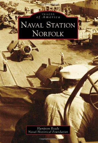Naval Station Norfolk (Images of America)