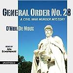 General Order No. 28 | O'Neil De Noux