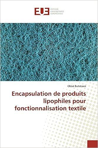 Book Encapsulation de produits lipophiles pour fonctionnalisation textile (French Edition)