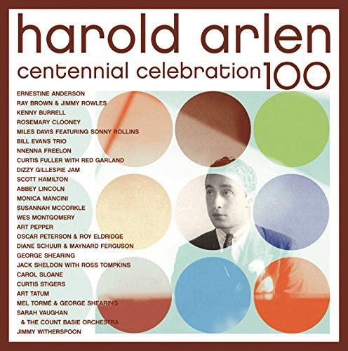 Harold Arlen Centennial Celebr...
