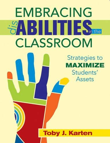 Embracing Disabilities in the Classroom: Strategies to Maximize Students Assets